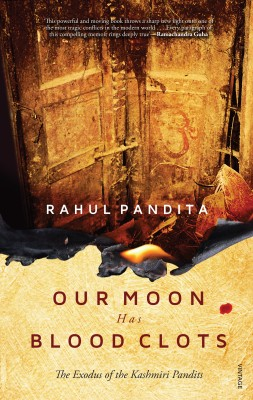 Buy Our Moon has Blood Clots : The Exodus of the Kashmiri Pandits: Book
