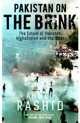 Buy Pakistan on The Brink: The Future of Pakistan, Afghanistan and The West (English): Book