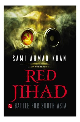 Buy Red Jihad: Battle for South Asia: Book