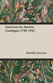 American Art Auction Catalogues 1785-1942 (English) (Paperback)