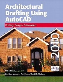 Architectural Drafting Using Autocad 2010 Textbook (English) (Hardcover)