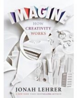 Buy Imagine: How Creativity Works (English): Book