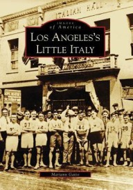 Los Angeles's Little Italy (Images of America) (Images of America (Arcadia Publishing)) (English) (Paperback)