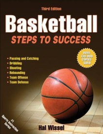 Basketball3rd Edition: Steps To Success (English) 3 Rev ed Edition (Paperback)