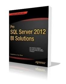 Pro SQL Server 2012 BI Solutions (English) (Paperback)