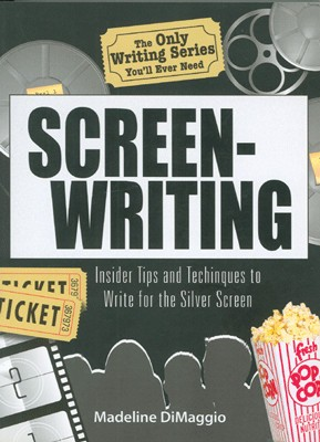 Screenwriting: Insider Tips and Techniques to Write for the Silver Screen 01 Edition price comparison at Flipkart, Amazon, Crossword, Uread, Bookadda, Landmark, Homeshop18