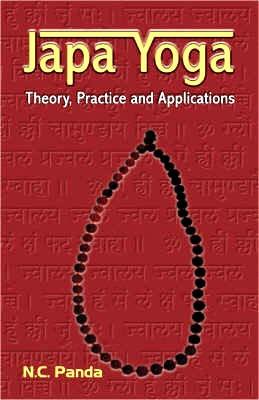 Japa Yoga: Theory, Practice and Applications price comparison at Flipkart, Amazon, Crossword, Uread, Bookadda, Landmark, Homeshop18