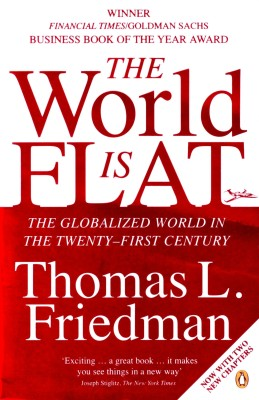 Buy The World is Flat : The Globalized World in the Twenty-first Century (English): Book