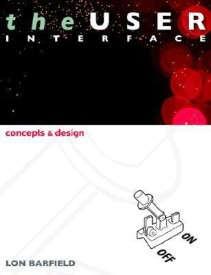 The User Interface: Concepts and Design (English) (Paperback)