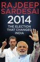 2014 - The Election that Changed India (English): Book