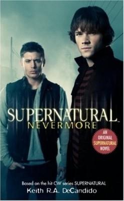 Supernatural : Nevermore price comparison at Flipkart, Amazon, Crossword, Uread, Bookadda, Landmark, Homeshop18