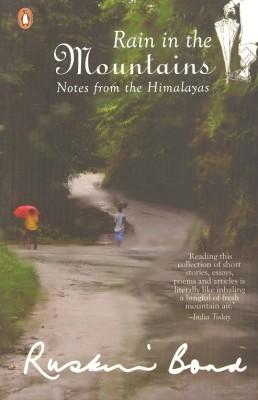 Rain in the Mountains : Notes From the Himalayas price comparison at Flipkart, Amazon, Crossword, Uread, Bookadda, Landmark, Homeshop18