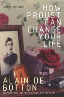 HOW PROUST CAN CHANGE YOUR LIFE (English): Book