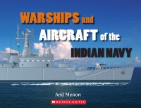 WARSHIPS AND AIRCRAFT OF THE INDIAN NAVY: Book
