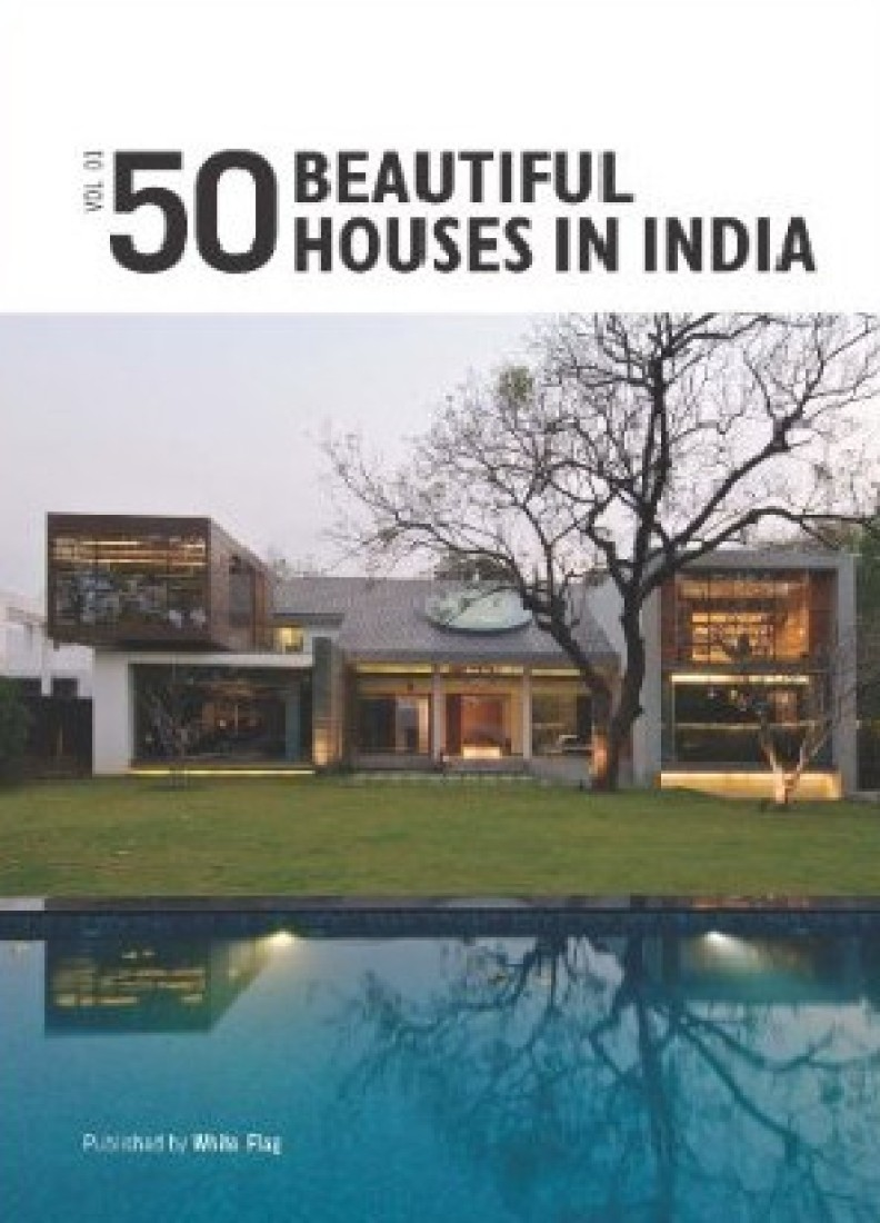 50 beautiful houses in india volume 1 english buy for Beautiful home images in india