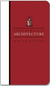 Sustainable Architecture White Papers (English) (Paperback)