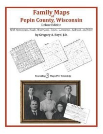 Family Maps of Pepin County, Wisconsin (English) (Paperback)