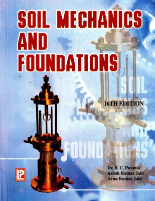 Buy Soil Mechanics and Foundations 16 Edition: Book