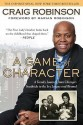 A Game of Character: A Family Journey from Chicago's Southside to the Ivy Leagueand Beyond (English): Book