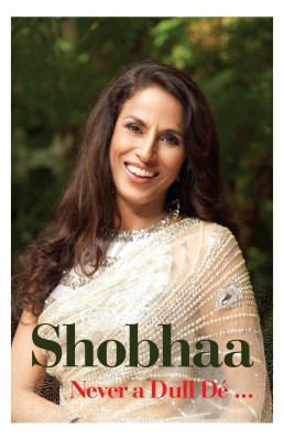 Buy Shobhaa - Never a Dull De: Book