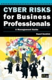 Cyber Risks for Business Professionals: A Management Guide (English) (Paperback)