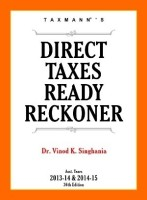 Direct Taxes Ready Reckoner: Assessment Years 2013 - 2014 & 2014 - 2015 (English) 36th  Edition: Book