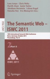 The Semantic Web - ISWC 2011: 10th International Semantic Web Conference, Bonn, Germany, October 23-27, 2011, Proceedings, Part II (English) (Paperback)