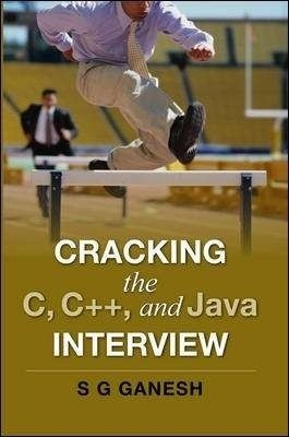 Buy Cracking the C, C++ and Java Interview 1st Edition: Book