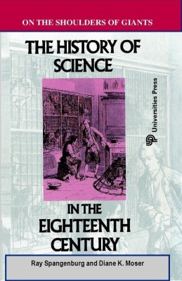 HISTORY OF SCIENCE IN THE 18TH CENTURY 01 Edition price comparison at Flipkart, Amazon, Crossword, Uread, Bookadda, Landmark, Homeshop18
