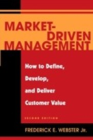 Market Driven Management: How to Define, Develop and Deliver Customer Value (English) 2nd  Edition (Hardcover)