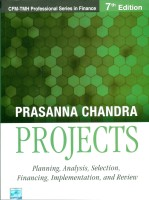 Projects : Planning, Analysis, Selection, Financing, Implementation and Review 7th Edition: Book