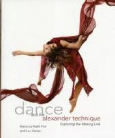 Dance and the Alexander Technique: Exploring the Missing Link (English) (Paperback)