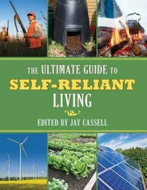 The Ultimate Guide to Self-Reliant Living (English) (Paperback)