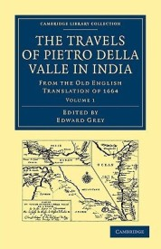 Travels of Pietro della Valle in India 2 Volume Paperback Set: Travels of Pietro della Valle in India: From the Old English Translation of 1664: ... Library Collection - Hakluyt First Series) (English) (Paperback)