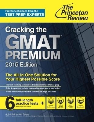 Buy Cracking the GMAT Premium Edition with 6 Practice Tests, 2015: Book