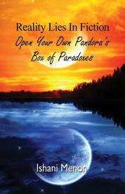 Reality Lies in Fiction - Open Your Own Pandoras Box of Paradoxes (English) (Paperback)