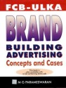Fcb Ulka Brand Building Advertising : Concepts and Cases (English) 1st Edition: Book