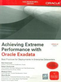 Achieving Extreme Performance with Oracle Exadata (English) 1st Edition (Paperback)