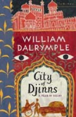 Buy CITY OF DJINNS A YEAR IN DELHI (English) 01 Edition: Book