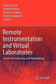 Remote Instrumentation and Virtual Laboratories: Service Architecture and Networking (English) (Hardcover)