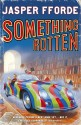 Something Rotten (English): Book