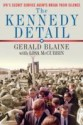The Kennedy Detail: JFK\'s Secret Service Agents Break Their Silence (English): Book