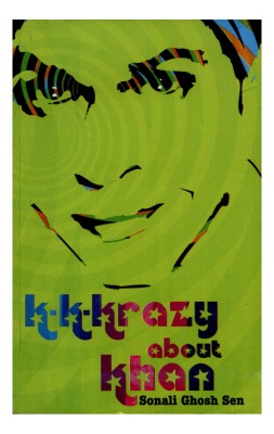 Buy K-K-Krazy about Khan (English): Book