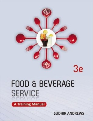 Food And Beverage Services A Training Manual By Sudhir Review