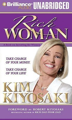 Rich Woman: Take Charge of Your Money - Take charge of your Life : A book on Investing for Women (English)