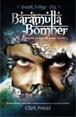 Buy Baramulla Bomber : Science Fiction Espionage Thriller: Book
