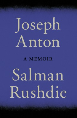 Buy Joseph Anton: A Memoir: Book