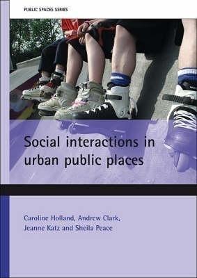 Social Interactions in Urban Public Places price comparison at Flipkart, Amazon, Crossword, Uread, Bookadda, Landmark, Homeshop18