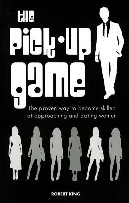 The Pick-Up Game: The Proven Way to Become Skilled at Approaching and Dating Women price comparison at Flipkart, Amazon, Crossword, Uread, Bookadda, Landmark, Homeshop18