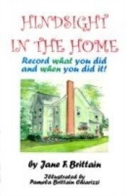 Hindsight in the Home: Record What You Did and When You Did It (English) (Paperback)